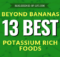 Beyond Bananas: 13 Best Potassium Rich Foods at blog.essense-of-life.com