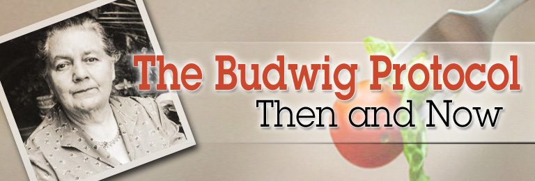 The Budwig Protocol: Then and Now ©2017 Essense of Life