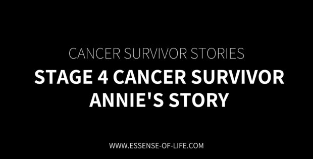 Stage 4 Cancer Survivor – Annie's Story