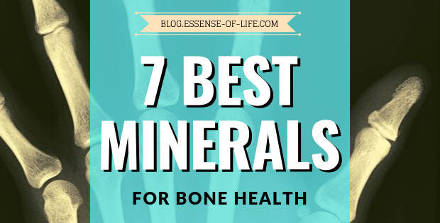 7 Best Minerals for Bone Health