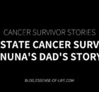 Prostate Cancer Survivor—Nuna's Dad's Story